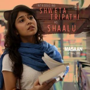 Masaan Character-Shaalu