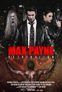 Max Payne Retribution Poster